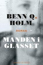 Manden i glasset af Benn Q Holm