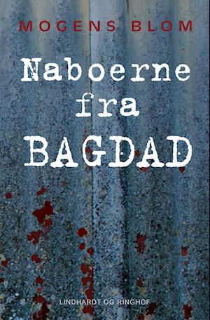 Naboerne fra Bagdad af Mogens Blom