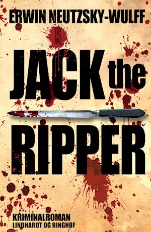 Jack the Ripper af Erwin Neutzsky Wulff