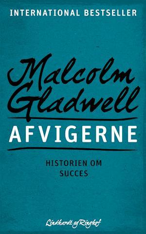 Afvigerne - Historien om succes af Malcolm Gladwell