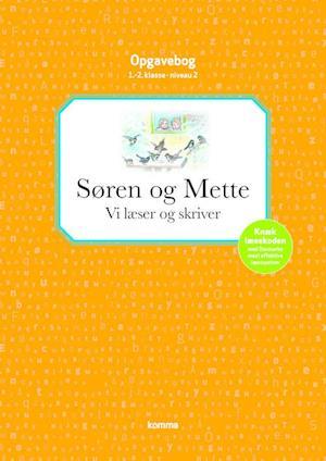 Søren og Mette opg.: Niv 2 - ORANGE. Vi læser og skriver - 1.-2. kl. af Knud Hermansen, Ejvind Jensen