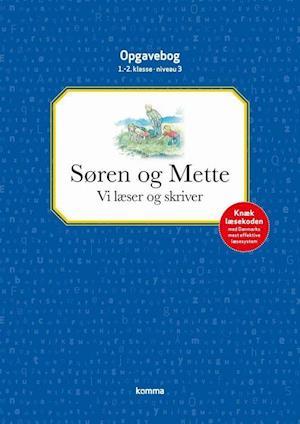 Søren og Mette - vi læser og skriver af Knud Hermansen, Ejvind Jensen