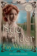 Nye tider af Fay Weldon
