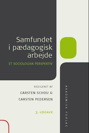 Samfundet i pædagogisk arbejde af Üzeyir Tireli, Janne Hedegaard Hansen, Marianne Skytte