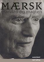 Mærsk - manden og magten af peter suppli benson, Bjørn Lambek, Stig Ørskov