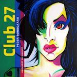 Club 27 af Peder Bundgaard