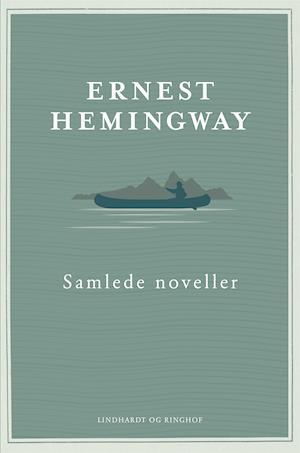 Samlede noveller af Ernest Hemingway