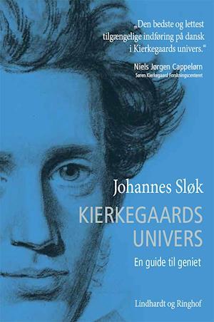 Kierkegaards univers. En guide til geniet af Johannes Sløk