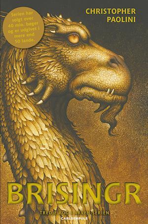 Brisingr. eller Eragon skyggedræbers og Saphira Bjartskulars syv løfter af Christopher Paolini