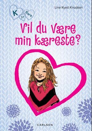Vil du være min kæreste? af Line Kyed Knudsen