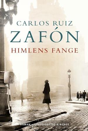 Himlens fange af Carlos Ruiz Zafon