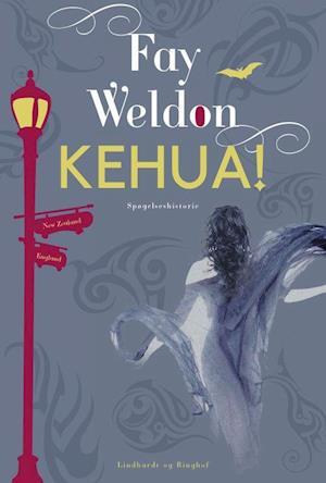 Kehua! af Fay Weldon