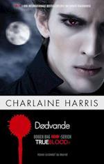 Dødvande (Den internationale bestsellerserie om Sookie Stackhouse, nr. 11)