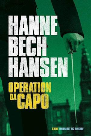 Operation Dacapo af Hanne Bech Hansen