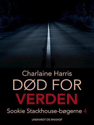 True blood 4 - Død for verden af Charlaine Harris