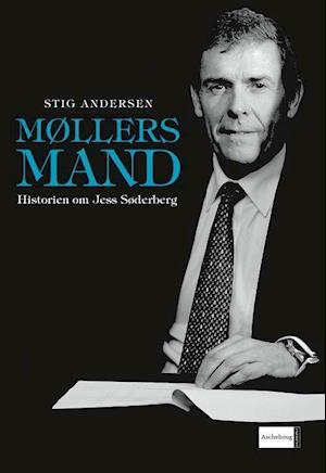 Møllers mand. Historien om Jess Søderberg af Stig Andersen