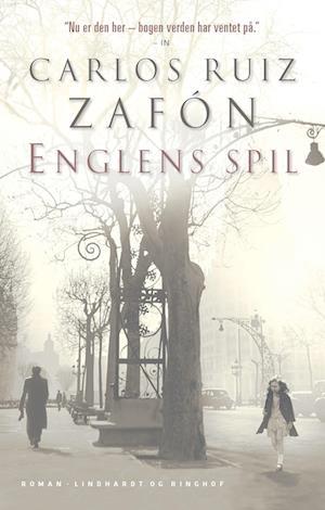 Englens spil af Carlos Ruiz Zafon