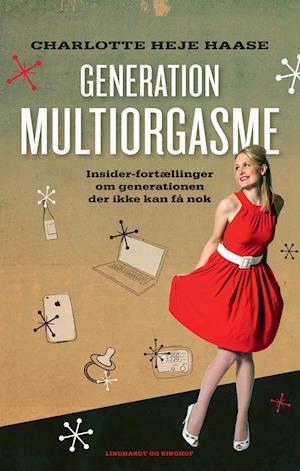 Generation multiorgasme af Charlotte Heje Haase