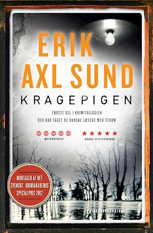 Kragepigen af Jerker Eriksson, Håkan Axlander Sundquist, Erik Axl Sund