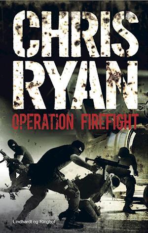 Operation Firefight af Chris Ryan