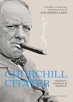Churchill-citater - Ordrigt, åndrigt og nedrigt