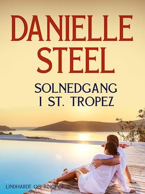Solnedgang i St. Tropez af Danielle Steel