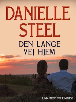 Den lange vej hjem af Danielle Steel