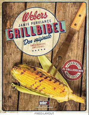 Webers grillbibel af Jamie Purviance