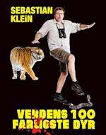 Verdens 100 farligste dyr af Sebastian Klein