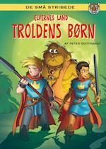 Elvernes land 4: Troldens børn