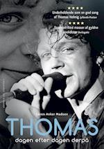 Thomas - dagen efter dagen derpå af Søren Anker Madsen