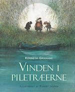 Robert Ingpen: Vinden i piletræerne af Kenneth Grahame