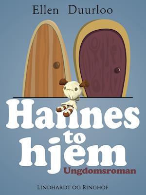 Hannes to hjem af Ellen Duurloo