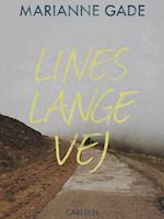 Lines lange vej