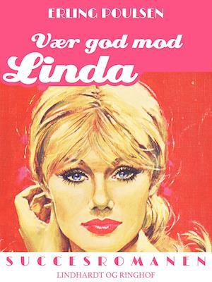 Vær god mod Linda af Erling Poulsen