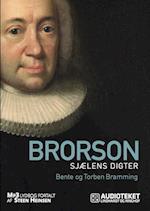 Brorson - sjælens digter af Bente Bramming, Torben Bramming