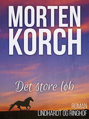 Det store løb af Morten Korch