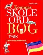 Kommas skoleordbog -TYSK over 2800 illustrerede ord