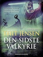 Den sidste Valkyrie af Thit Jensen