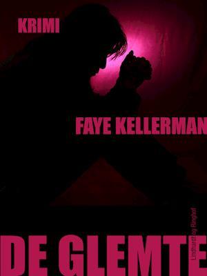 De glemte af Faye Kellerman