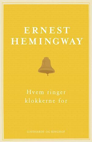 Hvem ringer klokkerne for af Ernest Hemingway