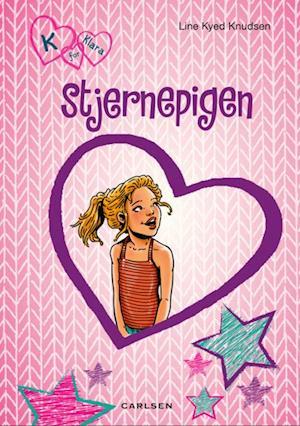 K for Klara 10: Stjernepigen af Line Kyed Knudsen