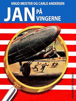 Jan på vingerne af Knud Meister, Carlo Andersen