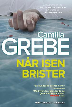 Når isen brister af Camilla Grebe