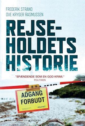 Rejseholdets historie, sc. af Frederik Strand, Ove Kryger Rasmusssen