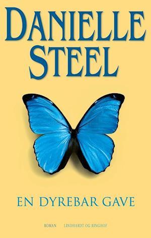 En dyrebar gave af Danielle Steel