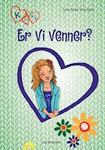 K for Klara 11: Er vi venner? af Line Kyed Knudsen