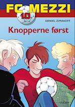 Knopperne først (FC Mezzi, nr. 10)