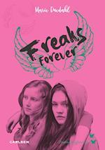 Freaks forever (Sommerfugleserien 2)