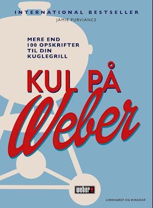 Kul på Weber af Jamie Purviance